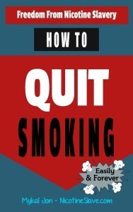 How To Quit Smoking - Freedom From Nicotine Slavery