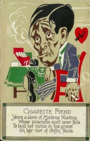Side Effects of Quitting Smoking - Postcard Cigarette Fiend1917